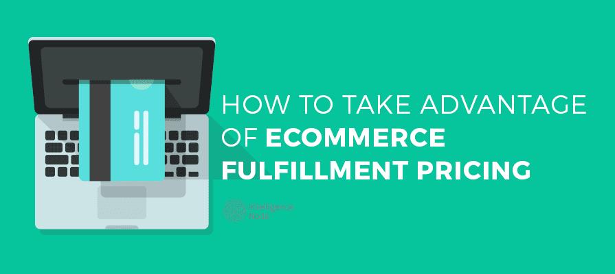 Ecommercce fulfillment pricing