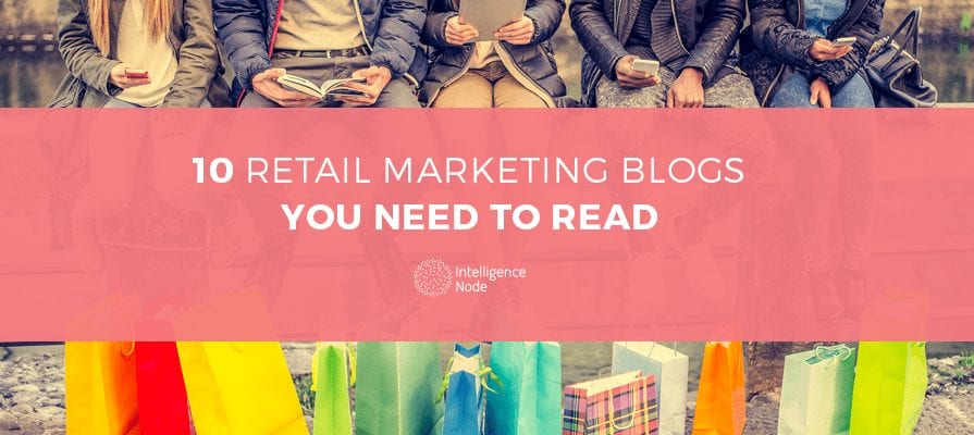 Retail Marketing Blogs You Should Read