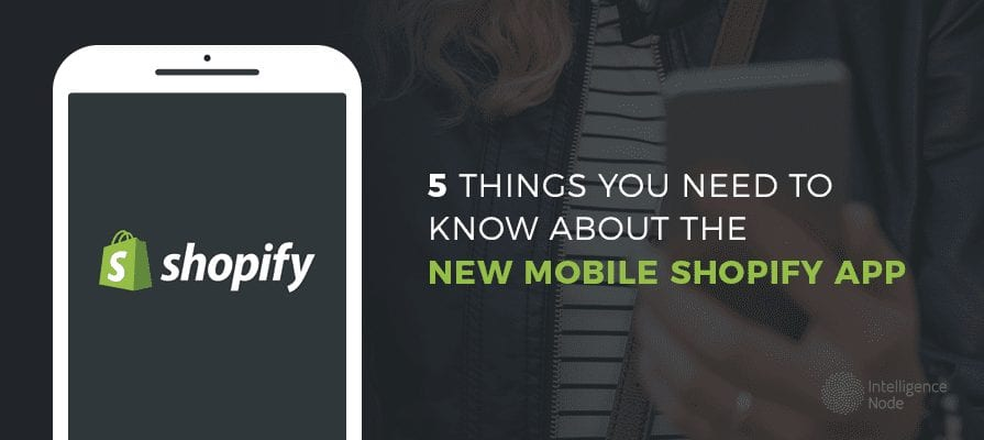 New Mobile Shopify App