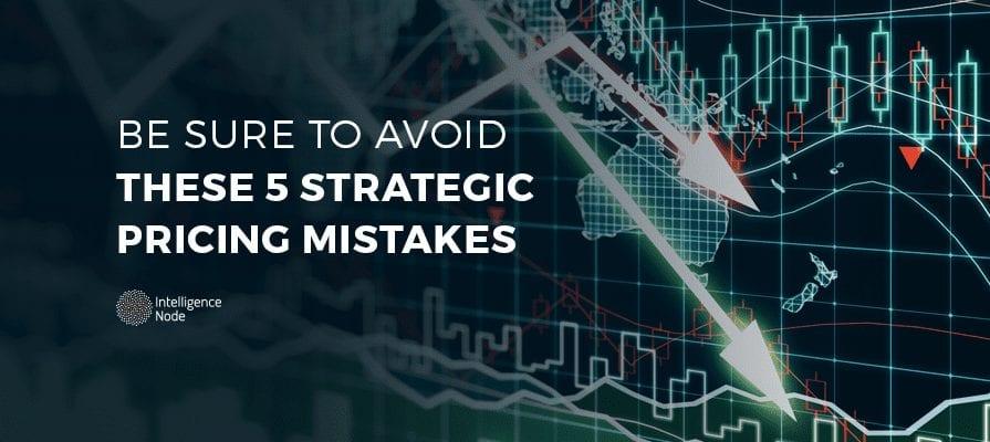strategic pricing mistakges