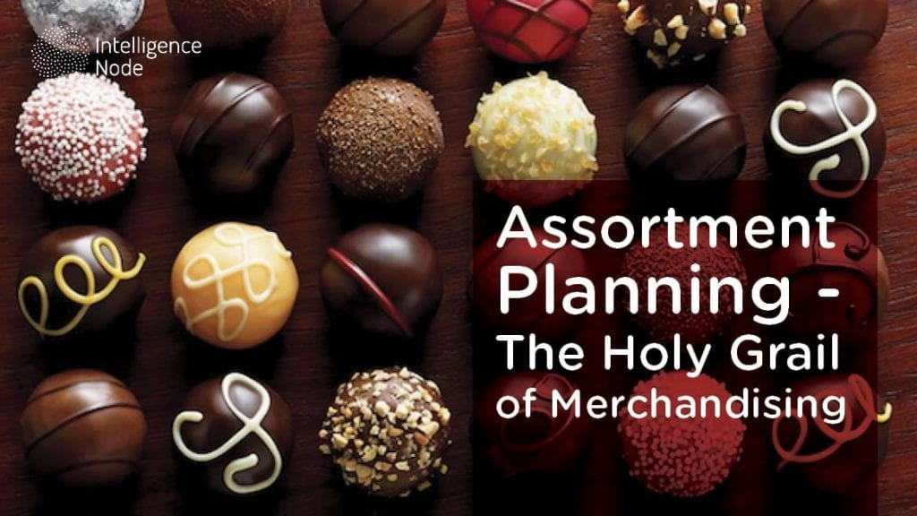 Assortment Planning - The Holy Grail of Merchandising feaured image